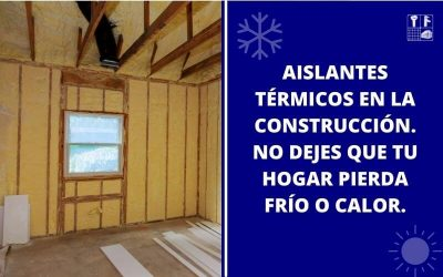 Aislamiento térmico en la construcción.